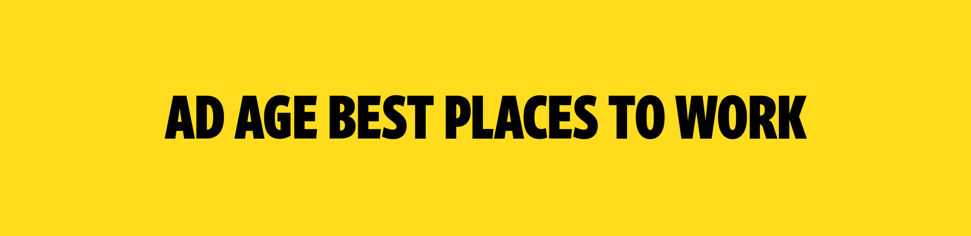 Best Places To Work 2020.Ad Age Awards
